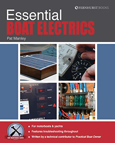 9781909911109: Essential Boat Electics: Carry Out On-Board Electrical Jobs Properly & Safely