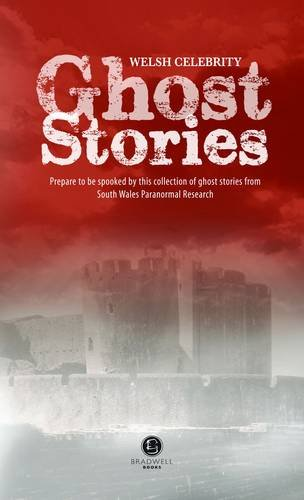 Welsh Celebrity Ghost Stories: Shiver Your