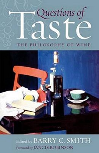 9781909930216: Questions of Taste: The Philosophy of Wine