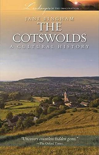 9781909930223: The Cotswolds: A Cultural History, Revised edition