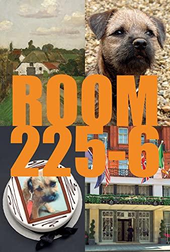 Room 225-6: A Novel: Karsten Schubert