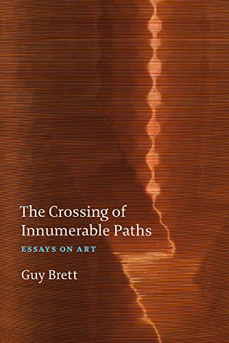 9781909932531: The Crossing of Innumerable Paths.. PB: Essays on Art