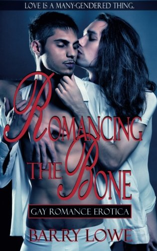 9781909934269: Romancing The Bone: Gay Romance Erotica