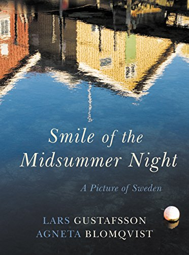 Smile of a Midsummer Night: A Picture: Lars Gustafsson, Agneta