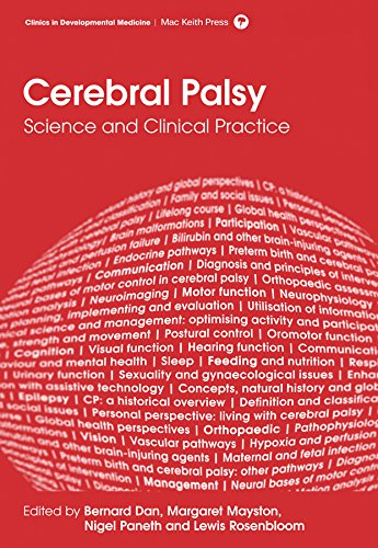 Cerebral Palsy: Science and Clinical Practice (Clinics in Developmental Medicine): Bernard Dan, ...