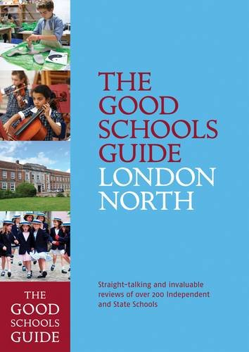 9781909963016: The Good Schools Guide London North
