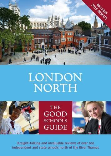 9781909963054: The Good Schools Guide London North