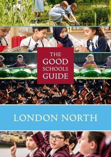 9781909963146: The Good Schools Guide London North