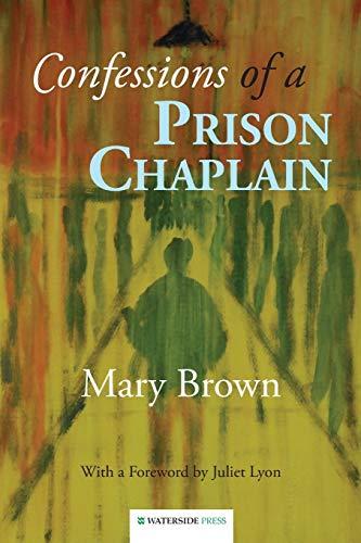 9781909976047: Confessions of a Prison Chaplain
