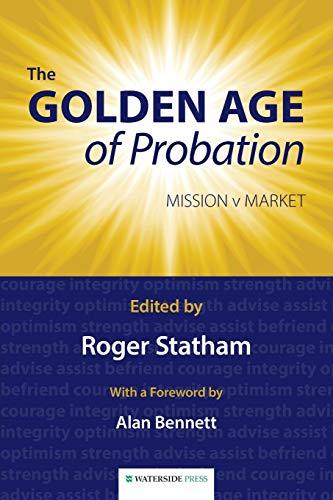 The Golden Age of Probation: Mission V Market