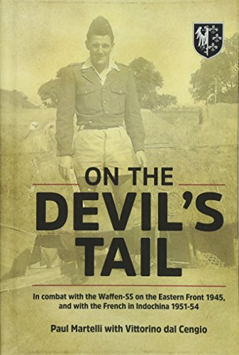 On the Devil's Tail: In Combat with the Waffen-SS on the Eastern Front 1945, and with the ...