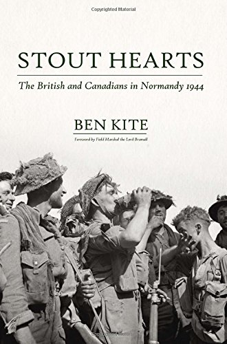 9781909982550: Stout Hearts: The British and Canadians in Normandy 1944