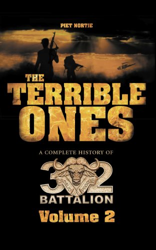 9781909982598: The Terrible Ones: A Complete History of 32 Battalion
