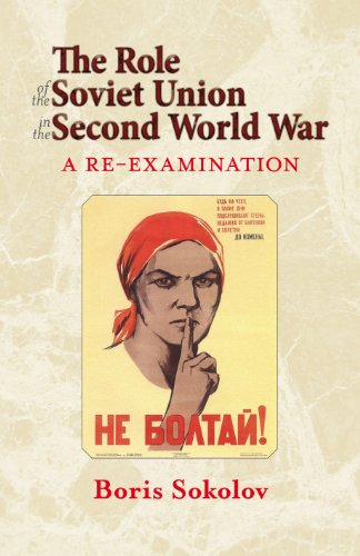 The Role of the Soviet Union in the Second World War: A Re-Examination (Hardback): Boris Sokolov, B...