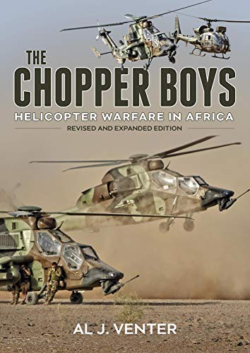 9781909982680: The Chopper Boys: Helicopter Warfare in Africa