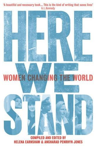9781909983021: Here We Stand: Women Changing the World (Honno Voices)