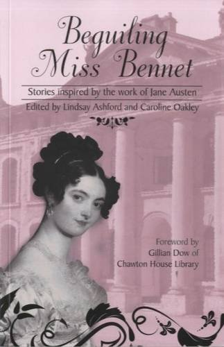 9781909983304: Beguiling Miss Bennet: Stories Inspired by the Work of Jane Austen (Jane Austen Short Story)