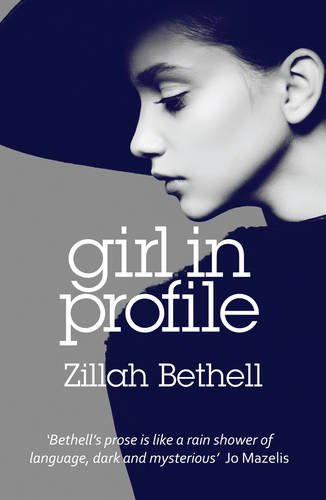 Girl in Profile: Zillah Bethell