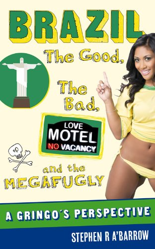 9781909984202: Brazil: The Good, the Bad and the Megafugly