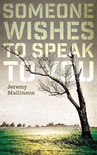 Someone Wishes to Speak to You: Jeremy Mallinson