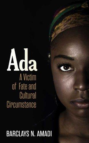 Ada: A Victim of Fate and Cultural: Barclays N. Amadi