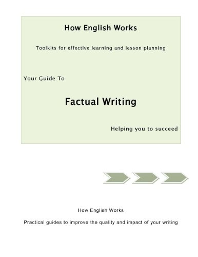 9781910000021: Your Guide to Factual Writing (How English Works)