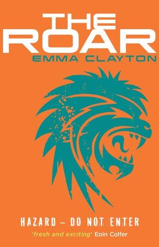 9781910002032: The Roar