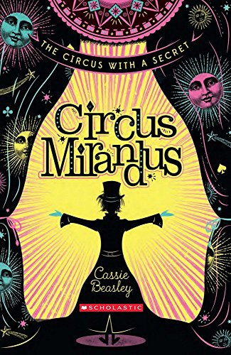 9781910002575: Circus Mirandus