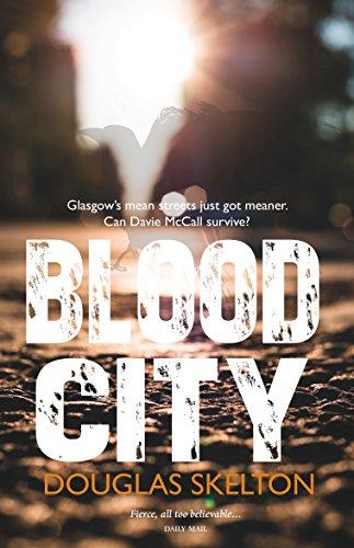 9781910021248: Blood City (Davie McCall)