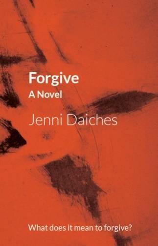 Forgive: Jenni Daiches