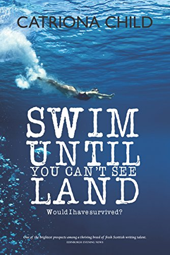 9781910021453: Swim Until You Can't See Land