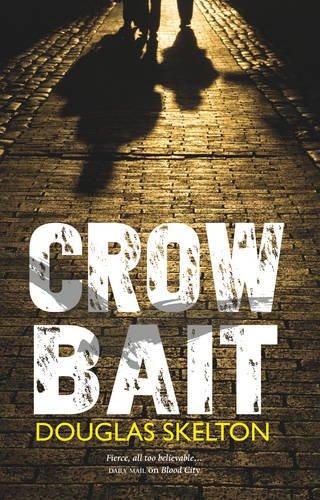 Crow Bait (Davie Mccall): Skelton, Douglas