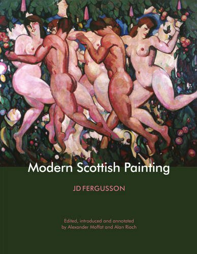 Fergusson Modern Scottish Painting Hb: J D Fergusson,