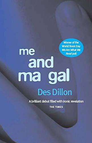 9781910021972: Me and Ma Gal