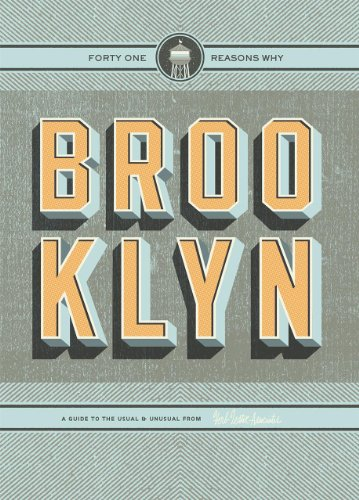 9781910023167: Brooklyn: 41 Reasons Why; a Guide to the Usual & Unusual
