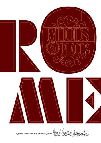 9781910023303: Rome: Moods and Places: A Guide to the Usual & Unusual