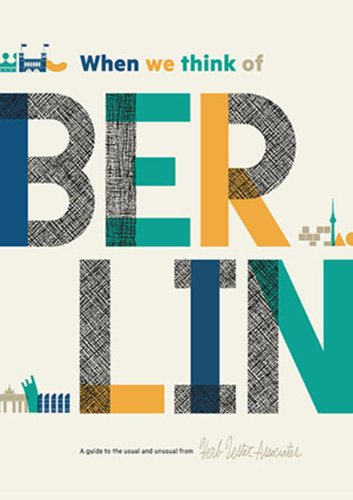 9781910023327: When We Think Of Berlin: A Guide to the Usual and Unusual