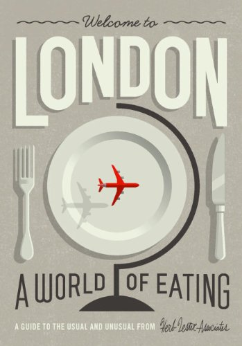 Welcome to London: A World of Eating: Russell, Polly; Linford, Jenny