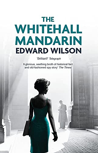 9781910050545: The Whitehall Mandarin