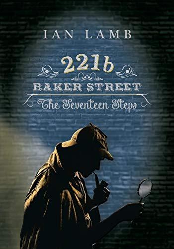 221b Baker Street: The Seventeen Steps: Lamb, Ian