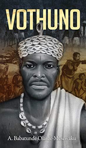 Vothuno: A. Babatunde Olaide-Mesewaku