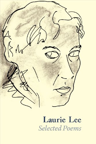 9781910065143: Laurie Lee: Selected Poems