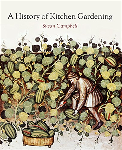9781910065914: A History of Kitchen Gardening