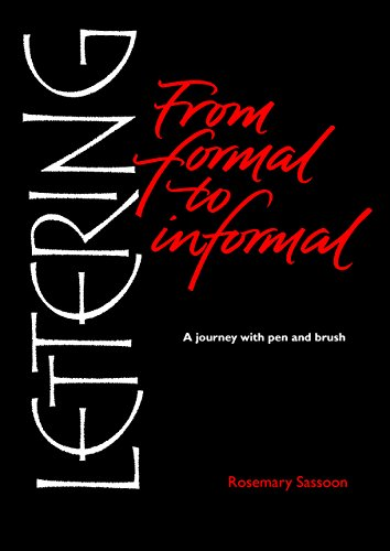 9781910065969: Lettering from Formal to Informal: A Journey With Pen and Brush