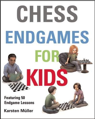Chess Endgames for Kids: Muller, Karsten