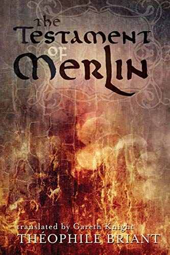 9781910098028: TESTAMENT OF MERLIN