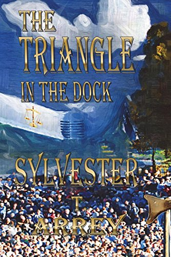 The Triangle in the Dock: Sylvester T. Arrey