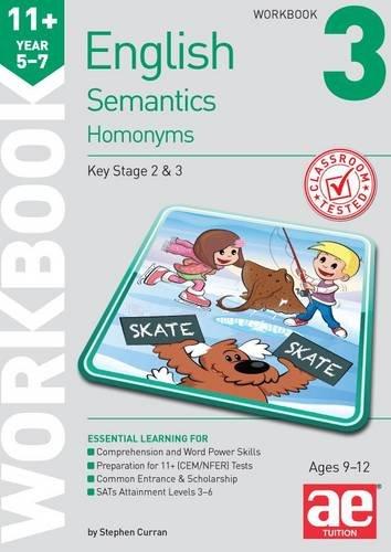 11+ Semantics Workbook 3 - Homonyms: Curran, Stephen C., Vokes, Warren J.