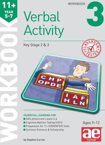 11+ Verbal Activity Year 5-7 Workbook 3: Technique for CEM Style Questions: Curran, Stephen C., ...