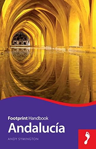9781910120262: Andalucia Handbook (Footprint Handbooks)
